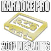 Karaoke Pro 2017 Mega Hits