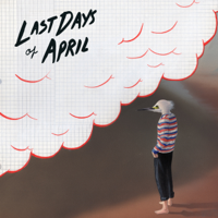 Last Days of April - Sea of Clouds artwork
