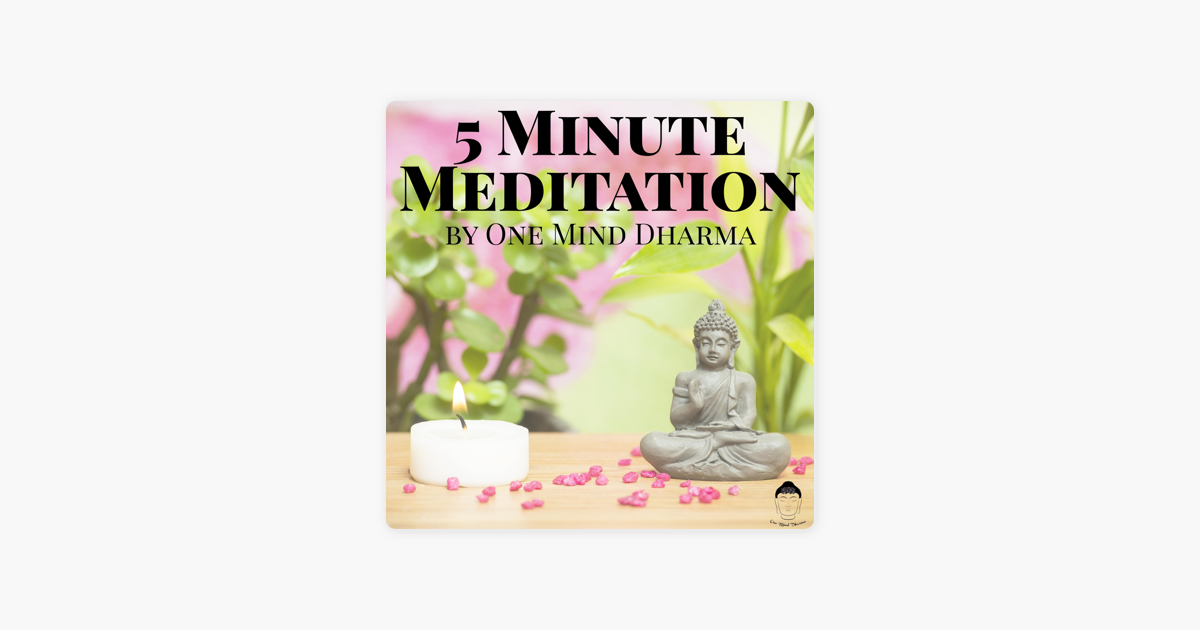 5 Minute Dharma