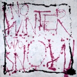 No Winter Without Snow - EP