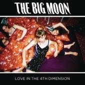 The Big Moon - Cupid
