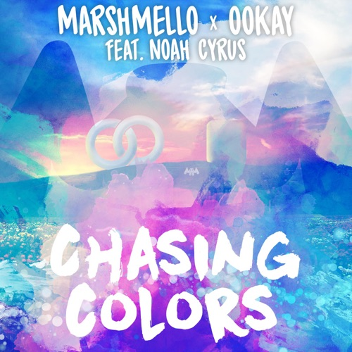 Marshmello & Ookay - Chasing Colors (feat. Noah Cyrus) - Single