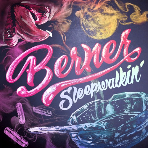 Berner - Sleepwalking