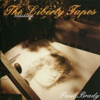 The Missing Liberty Tapes by Paul Brady on Apple Music