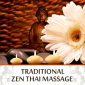 Traditional Zen Thai Massage: Bansuri Flute Music for Reiki, Spa, Meditation, Soothe Your Soul, Deep Relaxation & Eliminate Muscle Tension