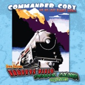 Commander Cody And His Lost Planet Airmen - Truck Drivin' Man