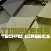 Timeless Techno Classics, Vol. 2 - Verschillende artiesten
