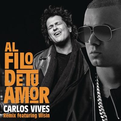 Al Filo de Tu Amor (Remix) [feat. Wisin] - Single MP3 Download