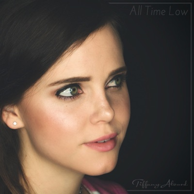 All Time Low - Single - Tiffany Alvord