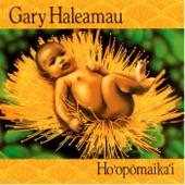 Gary Haleamau - Makee ' Ailana