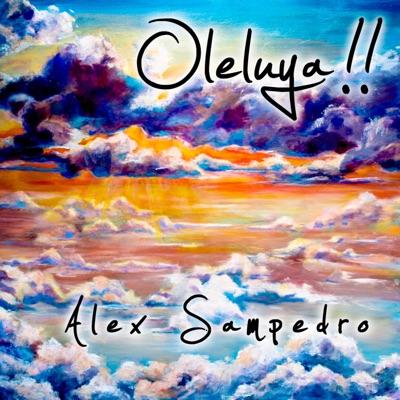 Oleluya!! - Alex Sampedro