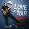 Love and War - Brad Paisley