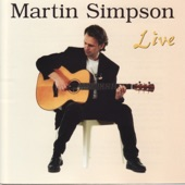 Martin Simpson - The First Cut Is The Deepest / Will This House Be Blessed