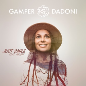 Just Smile (feat. Milow) - Single Mp3 Download