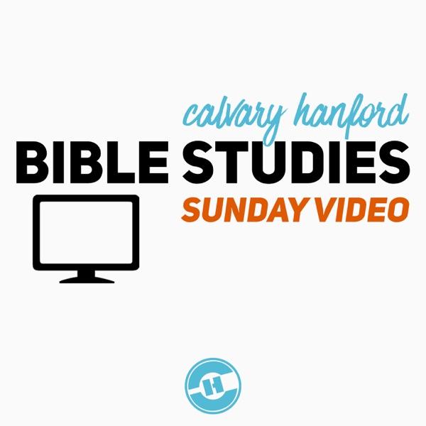 Calvary Hanford Video Podcast