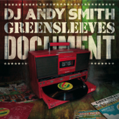 DJ Andy Smith: Greensleeves Document