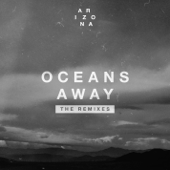 Oceans Away (The Midnight Remix) - A R I Z O N A