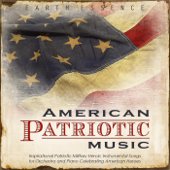 American Patriotic Music: Inspirational Patriotic Military Heroic Instrumental Songs for Orchestra and Piano Celebrating American Heroes