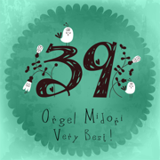 The Very Best of Orgel 39 - MIDORI ORGEL - MIDORI ORGEL