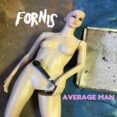 Fornis - Average Man
