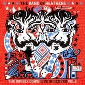 The Band Of Heathens - Medicine Man