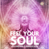 Feel Your Soul (Guided Meditation for Alignment and Connection) [feat. Fearless Soul] - Jess Shepherd