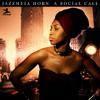 A Social Call - Jazzmeia Horn