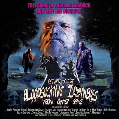 Return of the Bloodsucking Zombies from Outer Space - Bloodsucking Zombies From Outer Space