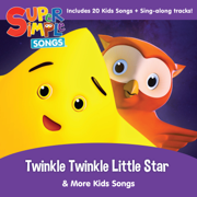 Twinkle Twinkle Little Star & More Kids Songs - Super Simple Songs - Super Simple Songs