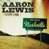 Aaron Lewis - Town Line Album