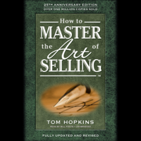 Tom Hopkins - How to Master the Art of Selling (Unabridged) artwork