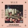 Love On the Brain (Los Feliz Blvd) [feat. Bishop Briggs] - Single, Cold War Kids