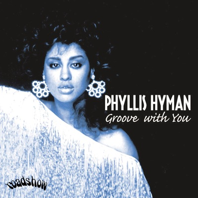 Groove with You - Phyllis Hyman