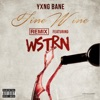 Fine Wine feat WSTRN Remix Single