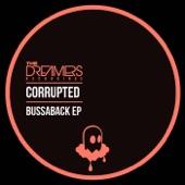 Corrupted & Mr Fuzz - Bussaback