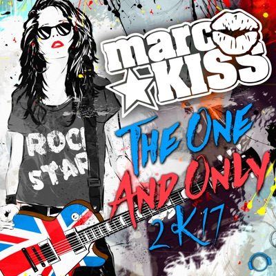 Marc Kiss - The One And Only 2k17
