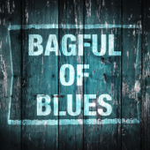 Bagful of Blues