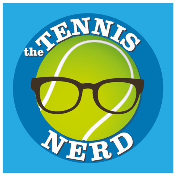 The Tennis Nerd Podcast