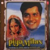 Piya Milan Original Motion Picture Soundtrack