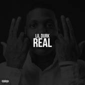 Real - Lil Durk