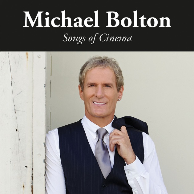 Image result for michael bolton songs of cinema