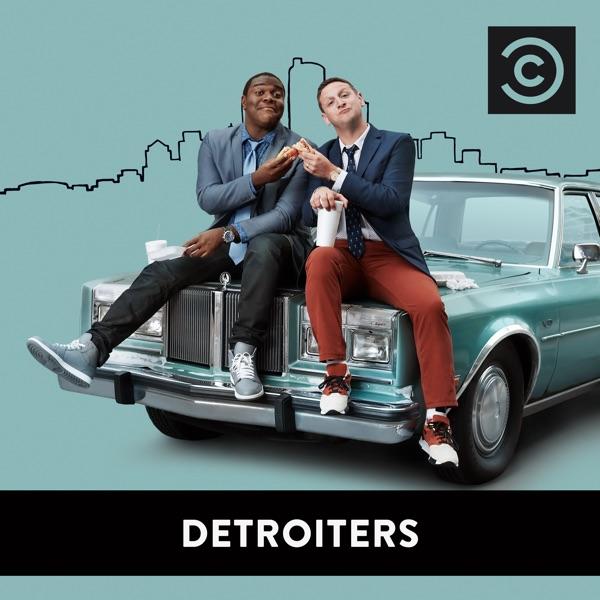 Detroiters Season 1 part of Detroiters
