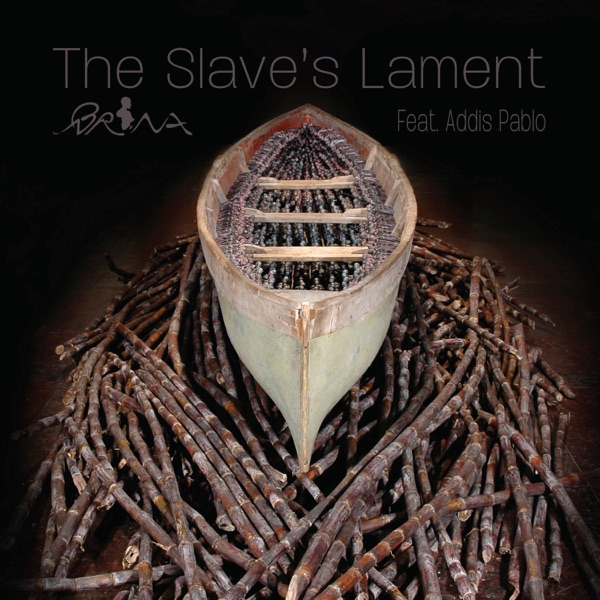 The Slave's Lament (feat. Addis Pablo) - Single