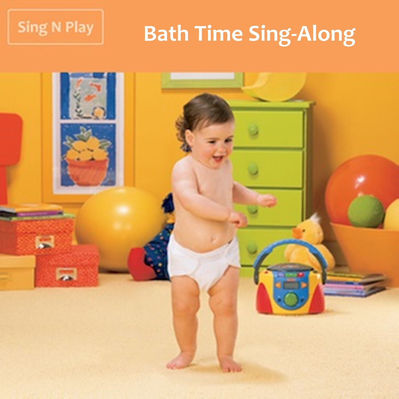 Bath Time Sing-Along
