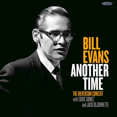 Another Time: The Hilversum Concert (Live) - Bill Evans album
