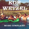 Koe Wetzel-February 28 2016