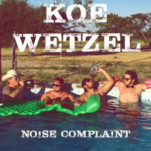 Koe Wetzel - Something to Talk About
