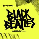 Black Beatles (Madsonik Remix) - Single