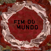 O Fim do Mundo (Trilha Sonora Original)