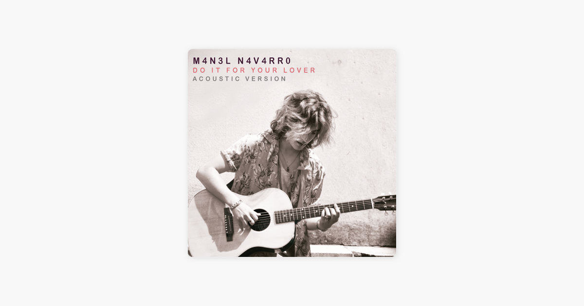 Do It For Your Lover Acoustic Version Single By Manel Navarro On